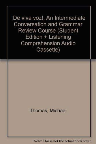 9780072437386: ¡De viva voz!: An Intermediate Conversation and Grammar Review Course (Student Edition + Listening Comprehension Audio Cassette)