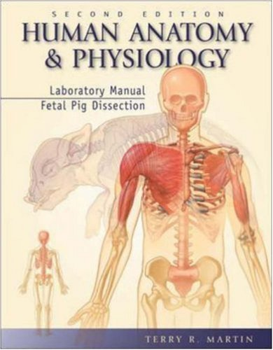 9780072438147: Human Anatomy and Physiology Laboratory Manual, Fetal Pig Dissection