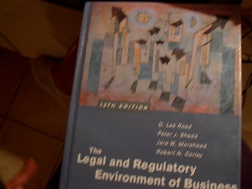 9780072440607: The Legal and Regulatory Environment of Business