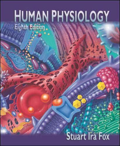 Human Physiology, 8th: Fox, Stuart Ira