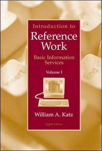 9780072441079: Introduction to Reference Work, Vol. 1: Basic Information Services, 8th Edition