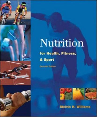 9780072441703: Nutrition for Health, Fitness and Sport