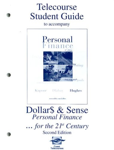 Telecourse Study Guide to accompany Personal Finance: Jack R. Kapoor,