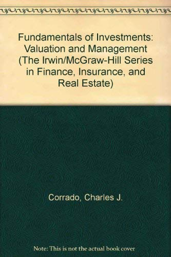 9780072443318: Fundamentals of Investments: Valuation and Management (The Irwin/McGraw-Hill Series in Finance, Insurance, and Real Estate)