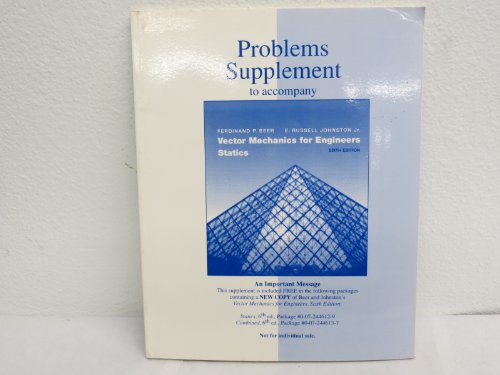 9780072443509: Problems supplement to accompany Vector mechanics for engineers: Statics, [6th edition]