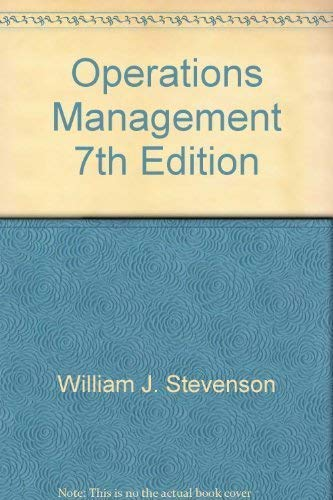 Operations Management 7th Edition: Stevenson, William J.