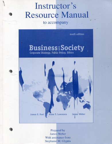 9780072445091: Instructor's Resource Manual to Accompany Business and Society: Corporate Strategy, Public Policy, Ethics