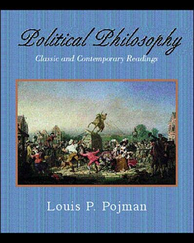 9780072448115: Political Philosophy: Classic and Contemporary Readings
