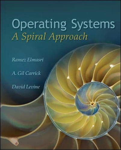 9780072449815: Operating Systems: A Spiral Approach
