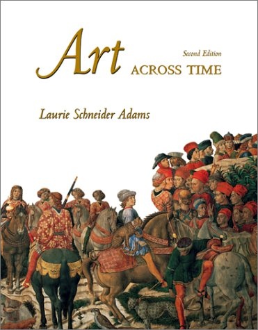 9780072449976: Art across Time, 2nd Edition