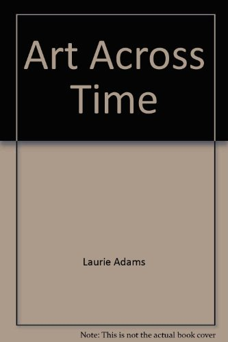 9780072450064: Art Across Time