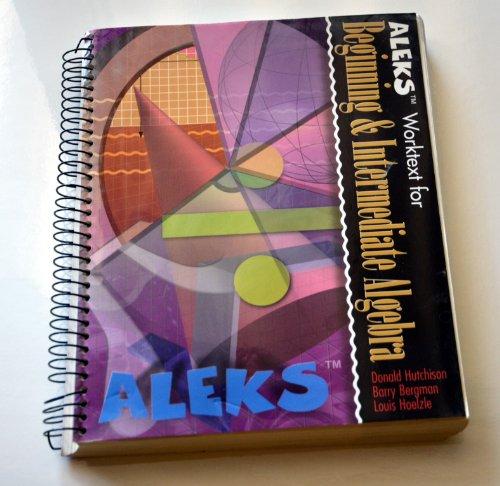 9780072450262: ALEKS Worktext for Beginning and Intermediate Algebra (bundle version)