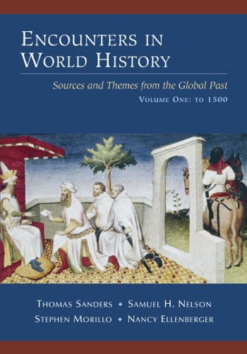9780072451016: Encounters in World History: Sources and Themes from the Global Past, Volume One