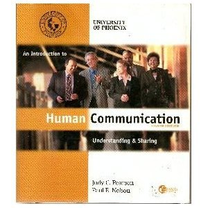 9780072452594: An Introduction to Human Communication: Understanding & Sharing (An Introduction to Human Communication: Understanding & Sharing, Special Edition for University of Phoenix)