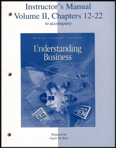 9780072455878: Instructor's Manual for Understanding Business, 6th Ed. [Volume II, Chapters 12-22)