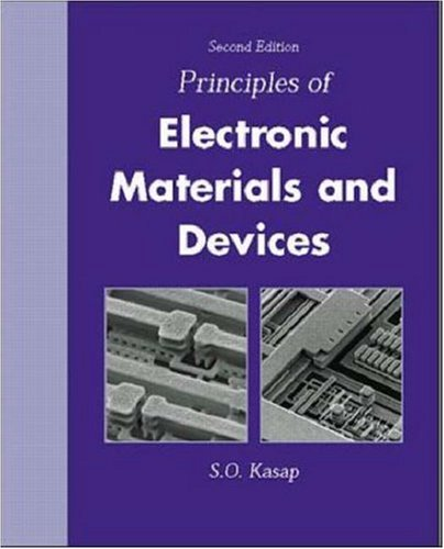 9780072456363: Principles of Electronic Materials and Devices with CD-ROM