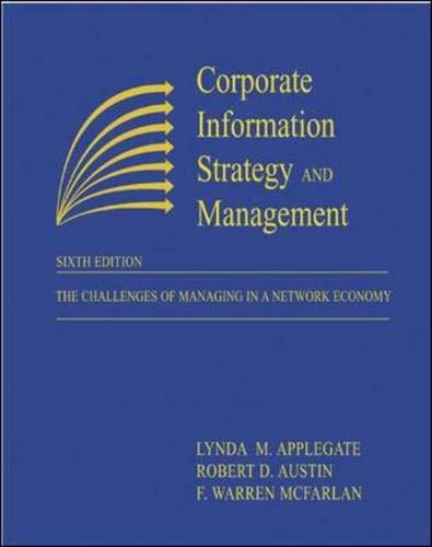9780072456653: Corporate Information Strategy and Management: The Challenges of Managing in a Network Economy (Paperback version)