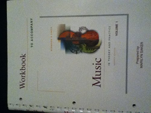 Student Workbook for use with V1: Music in Theory and Practice (0072457430) by Bruce Benward; Marilyn Saker