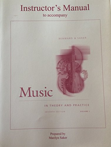 Music In Theory And Practice: Instructor's Manual: Benward, Bruce