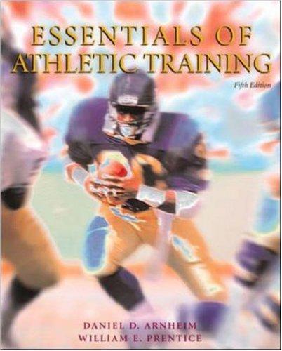 Essentials of Athletic Training with Dynamic Human: Daniel D Arnheim,
