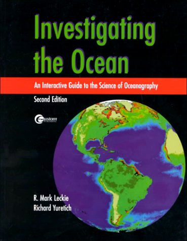 9780072458459: Investigating the Ocean: An Interactive Guide to the Science of Oceanography