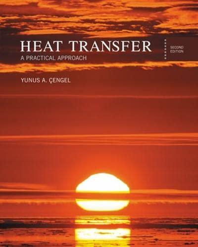 Heat Transfer: A Practical Approach: Cengel, Yunus A.