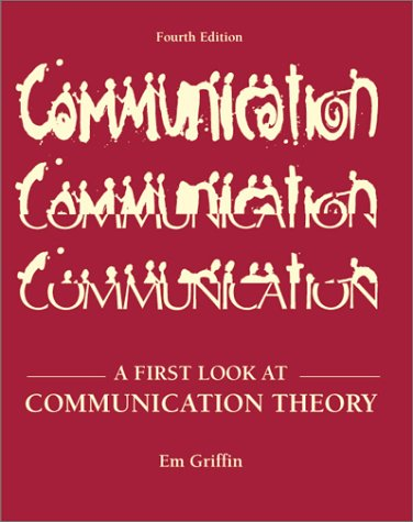 9780072460155: A First Look at Communication Theory