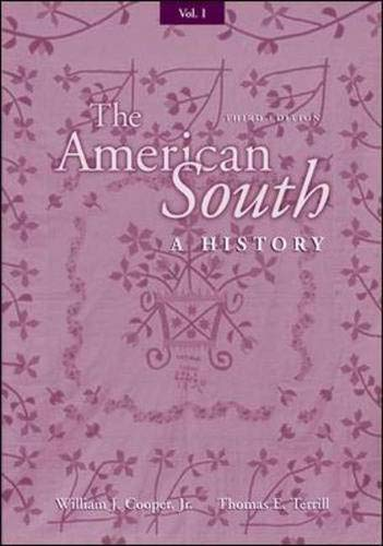9780072460599: Volume I The American South: A History: v. 1