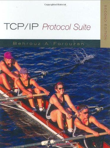 9780072460605: TCP/IP Protocol Suite