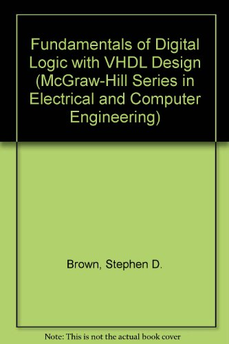 9780072460858: Title: Fundamentals of Digital Logic with VHDL Design