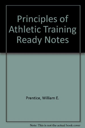 9780072461770: Principles of Athletic Training (Ready Notes)