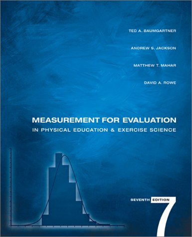 Measurement for Evaluation in Physical Education and: Baumgartner, Ted A.