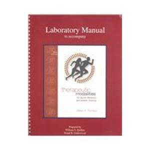Laboratory Manual to accompany Therapeutic Modalities in: Quillen,William; Underwood,Frank