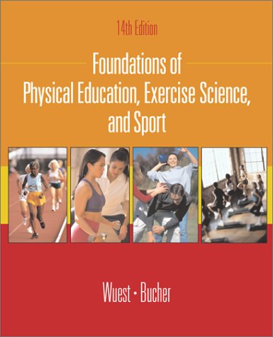 9780072462241: Foundations of Physical Education, Exercise Science, and Sport
