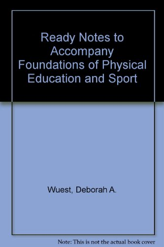 9780072462289: Ready Notes t/a Foundations of Physical Education, Exercise Science, and Sport