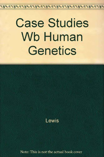 9780072462746: Case Workbook in Human Genetics