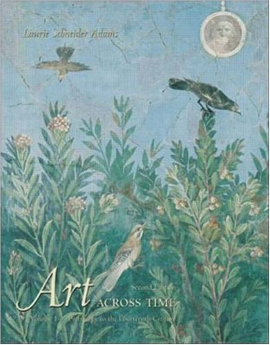 9780072462791: Art Across Time: Prehistory to the 14th Century, Vol. 1