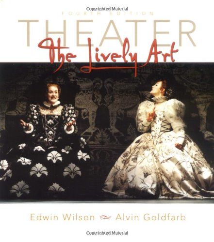 9780072462814: Theater: The Lively Art w. CD-ROM and Theatergoers Guide