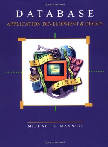 Database Application Development and Design: Michael V. Mannino
