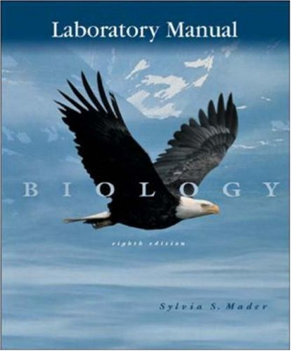 Laboratory Manual to accompany Biology: Sylvia S. Mader,
