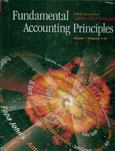 Fundamental Accounting Principles Volume 1 Chapters1-13 (volume: Kermit D. Larson