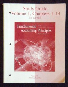 9780072464863: Study Guide, Volume I Chapters 1-13 for use with Fundamental Accounting Principles