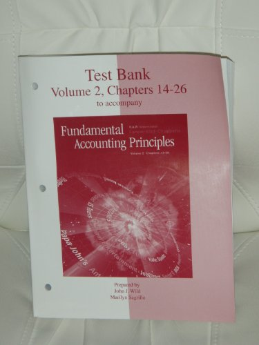9780072465051: Test Bank Volume 2, Chapters 14-26 to accompany Fundamental Accounting Principles