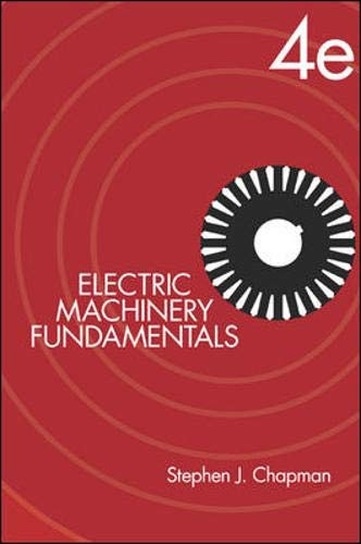 9780072465235: Electric Machinery Fundamentals (McGraw-Hill Series in Electrical and Computer Engineering)