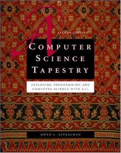 9780072465365: Computer Science Tapestry: Exploring Computer Science with C++ (McGraw-Hill Series in Computer Science)