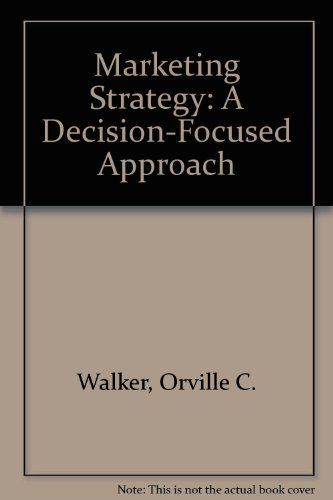 9780072466713: Marketing Strategy: A Decision-Focused Approach