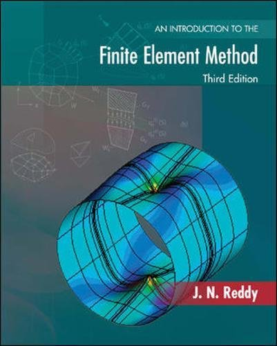 9780072466850: An Introduction to the Finite Element Method (McGraw-Hill Mechanical Engineering)