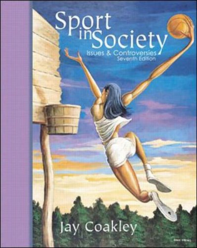 9780072466966: Sport in Society: Issues and Controversies