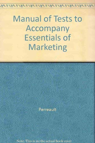 Manual of Tests to Accompany Essentials of Marketing: Perreault
