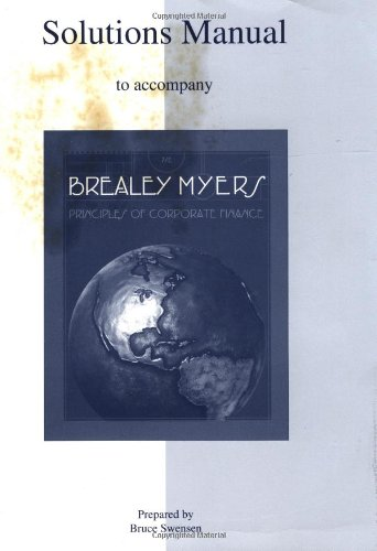 Principles of Corporate Finance: Solutions Manua: Brealey, Richard A.